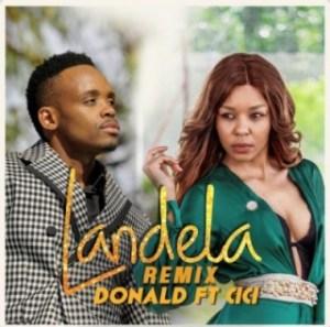 Donald - Landela (Remix) ft. Cici